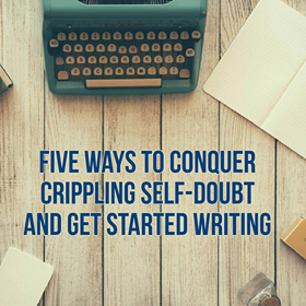 5 Ways to Conquer Self-Doubt